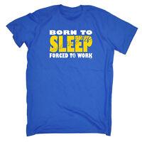 Funny Novelty T-Shirt Mens tee TShirt - Born To Sleep