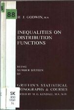 Inequalities on distribution functions. Griffin's statistical monographs & cours