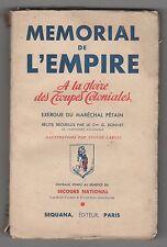 1941 MEMORIAL DE L'EMPIRE à la gloire des Troupes Coloniales Sequana édit. Paris