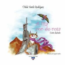 A Fita Cor-De-rosa : Conto Ilustrado by Odair Rodrigues (2014, Paperback)