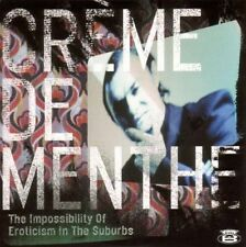 CREME DE MENTHE - THE IMPOSSIBILITY OF EROTICISM IN THE SUBURBS  CD NEU