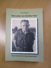 Biographie Das Leben von Günther Fiehl aus Laubach/Hunsrück, Achim Wagner