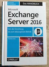 Microsoft Exchange Server 2016 - Das Handbuch von Thomas Joos (2016)