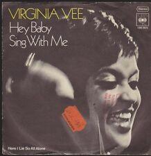 """7"""" Virginia Vee Hey Baby/Sing With Me 70`s CBS 2675"""