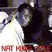 NAT KING COLE - Legendary Nat King Cole - CD - Import - *BRAND NEW/STILL SEALED*