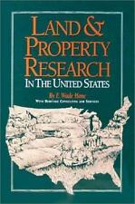 Land & Property Research in the United States by E. Wade Hone (1997) HARDCOVER