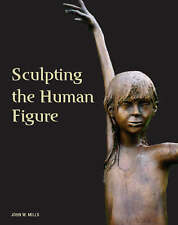 SCULPTING THE HUMAN FIGURE., Mills, John W., Used; Very Good Book