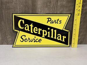 Caterpillar Sales Parts Service Metal Sign Tractors Diesel Farm Equipment Oil