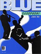 BLUE SAXOPHONE ALTO or TENOR SAXOPHONE UE 19765 James Rae Music Book