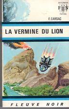FLEUVE NOIR ANTICIPATION 310 (HS 6) LA VERMINE DU LION F. CARSAC