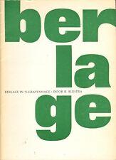BERLAGE IN 'S- GRAVENHAGE - R. Blijstra (1971)