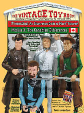 Marx Action Figure Guide; The Canadian Differences! First Edition