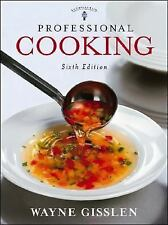 Professional Cooking College Version by Wayne Gisslen