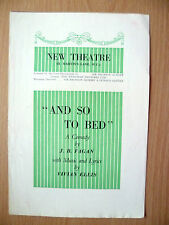 New Theatre Programme- AND SO TO BED by J B Fagan & Vivian Ellis
