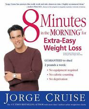 8 Minutes in the Morning for Extra-Easy Weight Loss (2004, Paperback)