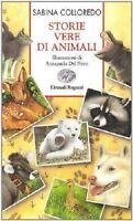 Storie vere di animali - Sabina Colloredo - 2008