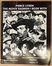 PIERCE LYDEN SIGNED THE MOVIE BADMEN I RODE WITH INSCRIBED AUTOGRAPH 1ST ED BOOK
