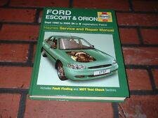 HAYNES MANUAL FOR FORD ESCORT & ORION. 1990 TO 2000. H TO X REGISTRATION.