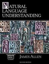 Natural Language Understanding by James Allen (1994, Paperback, Revised)