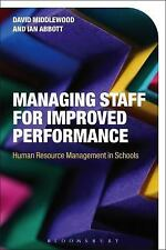 Managing Staff for Improved Performance : Human Resource Management in School...