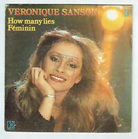 "Véronique SANSON Vinyle 45T 7"" HOW MANY LIES - FEMININ - ELEKTRA 12256 F Rèduit"