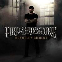 Brantley Gilbert - Fire And Brimstone (NEW CD)