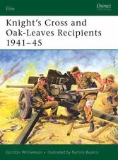 Elite: Knight's Cross and Oak-Leaves Recipients 1941-45 123 by Gordon Williamso…