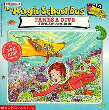 The Magic School Bus Takes A Dive: A Book About Co