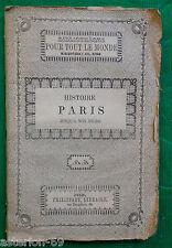 LA19 HISTOIRE DE PARIS  L.GIRAULT  CA 1850 BIBLIOTHEQUE PHILIPPART
