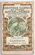 MARCEL MONNIER CAJAMARCA 1899 PEROU BIBLIOTHEQUE ILLUSTREE DES VOYAGES HISTOIRE