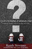 Questioning Evangelism: Engaging People's Hearts the Way Jesus Did - Newman, Ran