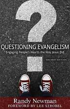 Questioning Evangelism: Engaging People's Hearts the Way Jesus Did (Paperback or