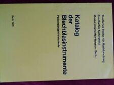 Katalog d. Blechblasinstrumente - Musikmuseum Berlin, D. Krickeberg / W. Rauch.