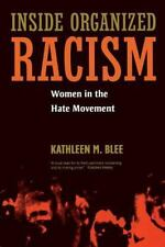 Inside Organized Racism: Women in the Hate Movement-ExLibrary