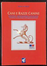 CANI E RAZZE CANINE - MARIO CANTON - EDIZIONI CINQUE - 2004 [*C-206]