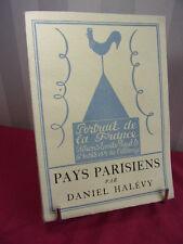 PAYS PARISIENS  Daniel Halévy Eau forte de Edmond Céria Ex. Num. sur Lafuma