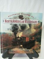 Pictorial History Of North American Railroads (Lot 7)