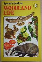 Spotter's Guide to Woodland Life by Not Stated Book The Fast Free Shipping
