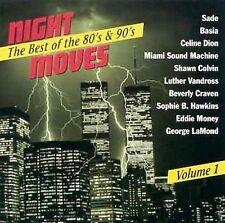 NIGHT MOVES Vol 1 DCC Compact Classics Sade Celine Dion Sophie B Hawkins 80s 90s