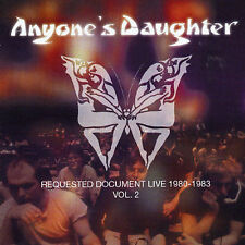 ANYONE'S DAUGHTER - REQUESTED DOCUMENT: LIVE 1980-1983, VOL. 2 NEW CD
