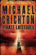 PIRATE LATITUDES. - Michael Crichton (Hardback, 2009, Free Postage)