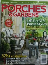 Porches & Gardens 2017 Dreamy Styles Casual Cottage Coastal FREE SHIPPING sb