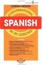 Conversational Spanish in 20 Lessons (Cortina method) Diez De La Cortina, R. Pa