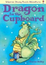 (Very Good)0746087438 Dragon in the Cupboard (Usborne Young Puzzle Adventures),D