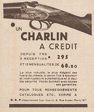 Z8105 Fusils de Chasse CHARLIN - Pubblicità d'epoca - 1930 Old advertising
