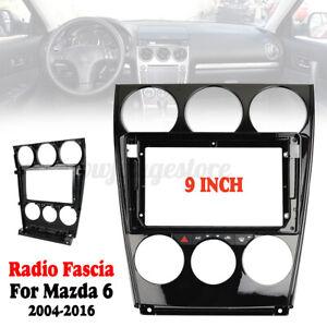9'' Car Radio Fascia Frame  for Mazda 6 2004-2016 Dashboard DVD Trim Dash  < AU