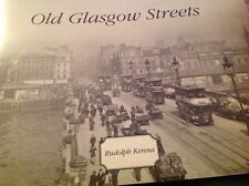 Old Glasgow Streets - Rudolph Kenna  - Strathclyde archives