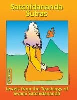 Satchidananda Sutras: Jewels From the Teachings of Swami Satchidananda