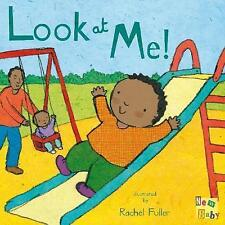 Look at Me! (New Baby), Very Good Condition Book, , ISBN 9781846432781