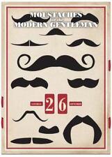 Moustaches for the Modern Gentleman: A Perpetual Wall Calendar